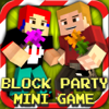 Block Party : Mini Game With Worldwide Multiplayer