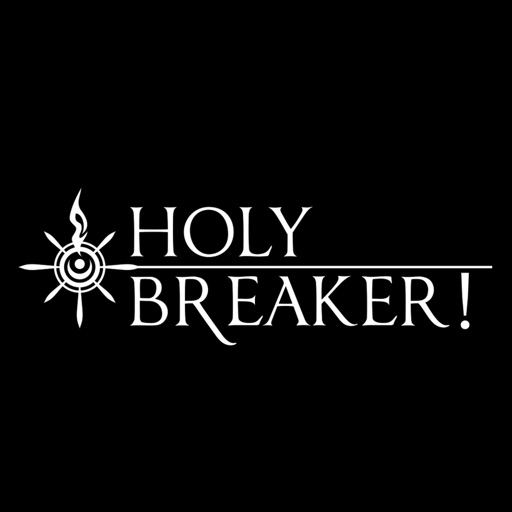 HOLY BREAKER! iOS App
