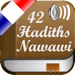 42 Hadiths Nawawi en Français, Arabe et Phonétique + Audio mp3 en Arabe