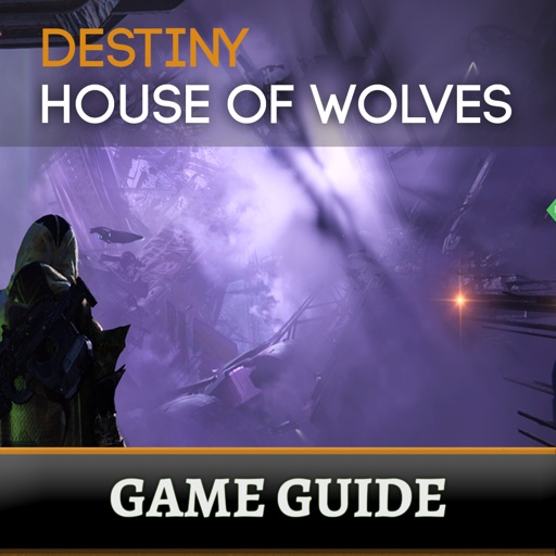 Game Guide for Destiny: House of Wolves iOS App