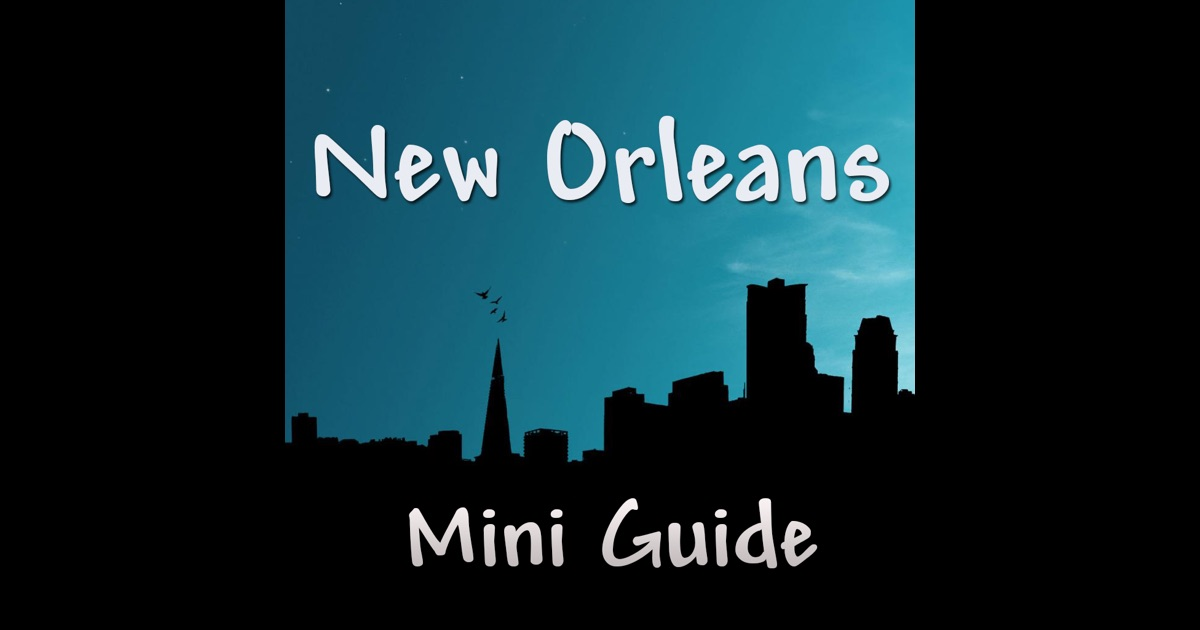 new orleans mini guide app store. Black Bedroom Furniture Sets. Home Design Ideas