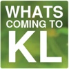 Whats Coming To KL