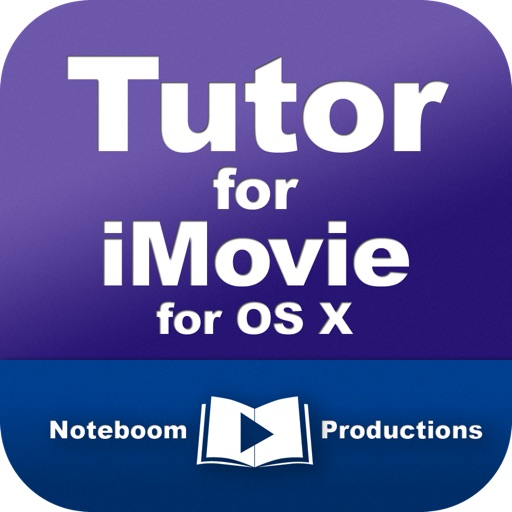 Tutor for iMovie for OS X iOS App