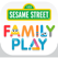 Sesame Street Family Play