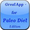 GreatApp - for Paleo Diet Edition:Know as the Caveman Diet is the healthiest way you can eat and Lose Weight+
