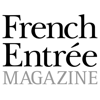 FrenchEntrée Magazine - Because you love France