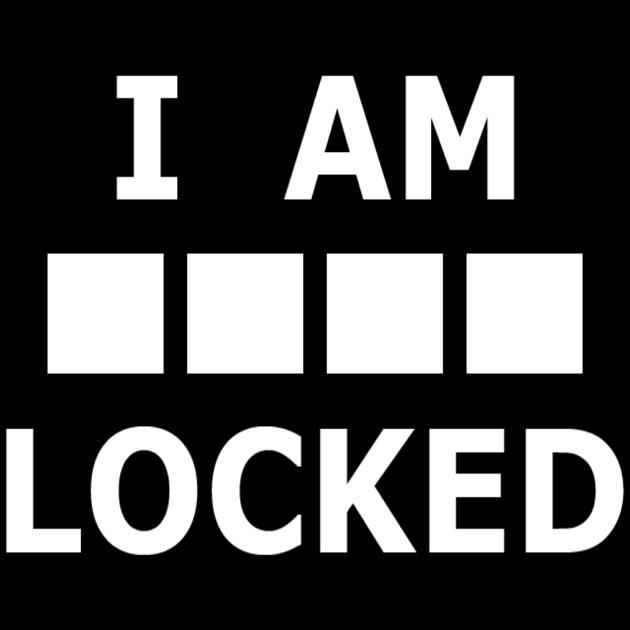I Am Locked