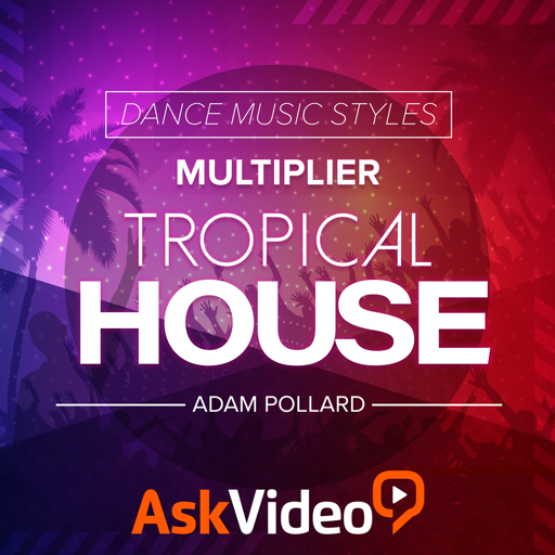 Tropical House EDM Course