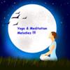 瑜伽冥想音乐 - 助您放松减压,睡眠休息和催眠安神