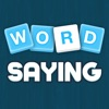 Word Saying - Phrases, Idioms and Proverbs