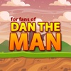 Guide for Dan The Man