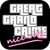 The Great Grand Crime : Nice City