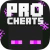 Pro Cheats & Secrets - for Minecraft