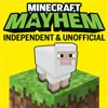 Minecraft Mayhem: independent & unofficial