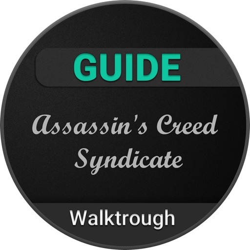Guide For Assassin's Creed Syndicate iOS App