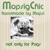 Mopsig Chic