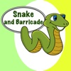 Snake and Barricade