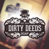 Dirty Deeds Soap