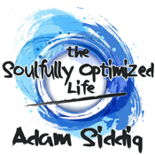The Soulfully Optimized Life: Inspiration, Motivation, Soul, Spirituality, Business And Law Of Attraction Quotes icon