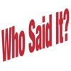 Who Said it? Quotes Game to Obtain Deeper Understanding of the Remarkable People and the World