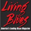 LIVING BLUES MAGAZINE - Magazinecloner.com US LLC