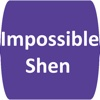 Impossible Shen