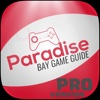 Paradise PRO Guide - A complete Wiki for Paradise Bay