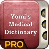 Yomi's Medical Dictionary Pro- Medical Terms And Definitions Guide medical