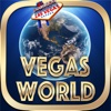 2 0 1 5 A Vegas World Casino - FREE Slots Game