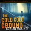 The Cold Cold Ground (by Adrian McKinty) cold flu medicine
