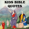 All Kids Bible Quotes