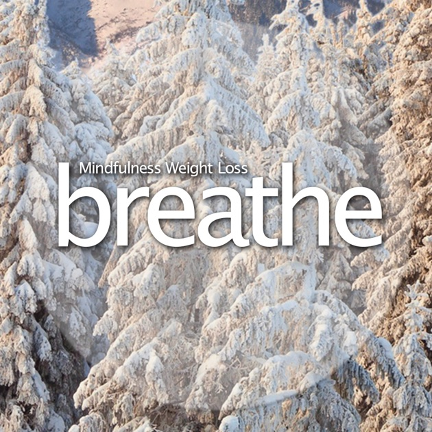 Breathe Weight Loss Meditation The Ultimate Guided On App