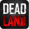Dead Land — Fear of Zombies