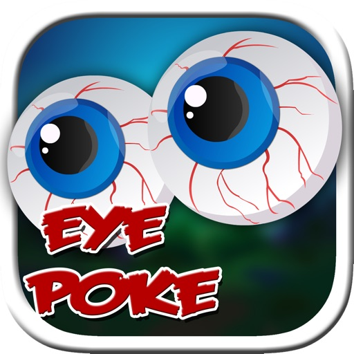 Eye Poke – It's all fun and games until somebody loses an eye! iOS App