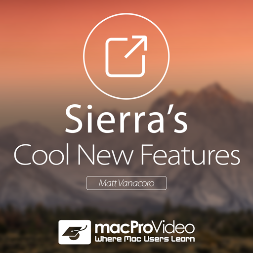 Course For Sierra's Cool New Features For Mac