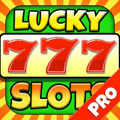 Lucky 777 Casino Slots - Play Spin & Win Fun Daily Bonus Games - Pro Edition iOS App