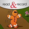 The Gingerbread Man by Read & Record