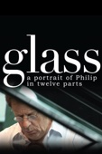 Glass: A Portrait Of Philip In 12 Parts