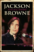 Jackson Browne - Jackson Browne: Going Home  artwork