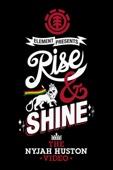 Rise & Shine (Anstößig Songtexte) - Das Nyjah Huston Video