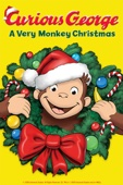 Curious George: A Very Monkey Christmas