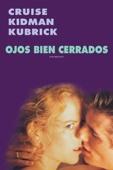 Ojos bien cerrados (Subtitulada) - Stanley Kubrick