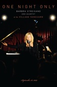 One Night Only - Barbra Streisand and Quartet at the Village Vanguard