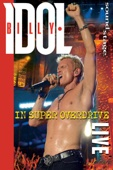 Billy Idol: In Super Overdrive - Live