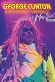 George Clinton & Parliament Funkadelic - George Clinton & Parliament Funkadelic: Live At Montreux - 2004  artwork