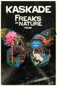 Kaskade - Freaks of Nature Tour