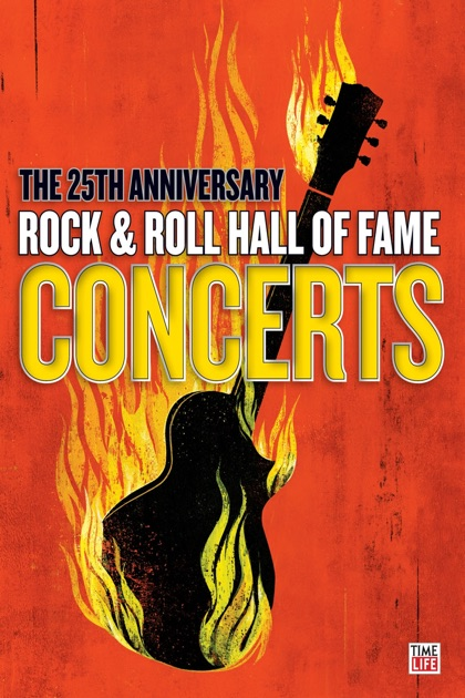 the 25th anniversary rock roll hall of fame concerts on itunes. Black Bedroom Furniture Sets. Home Design Ideas