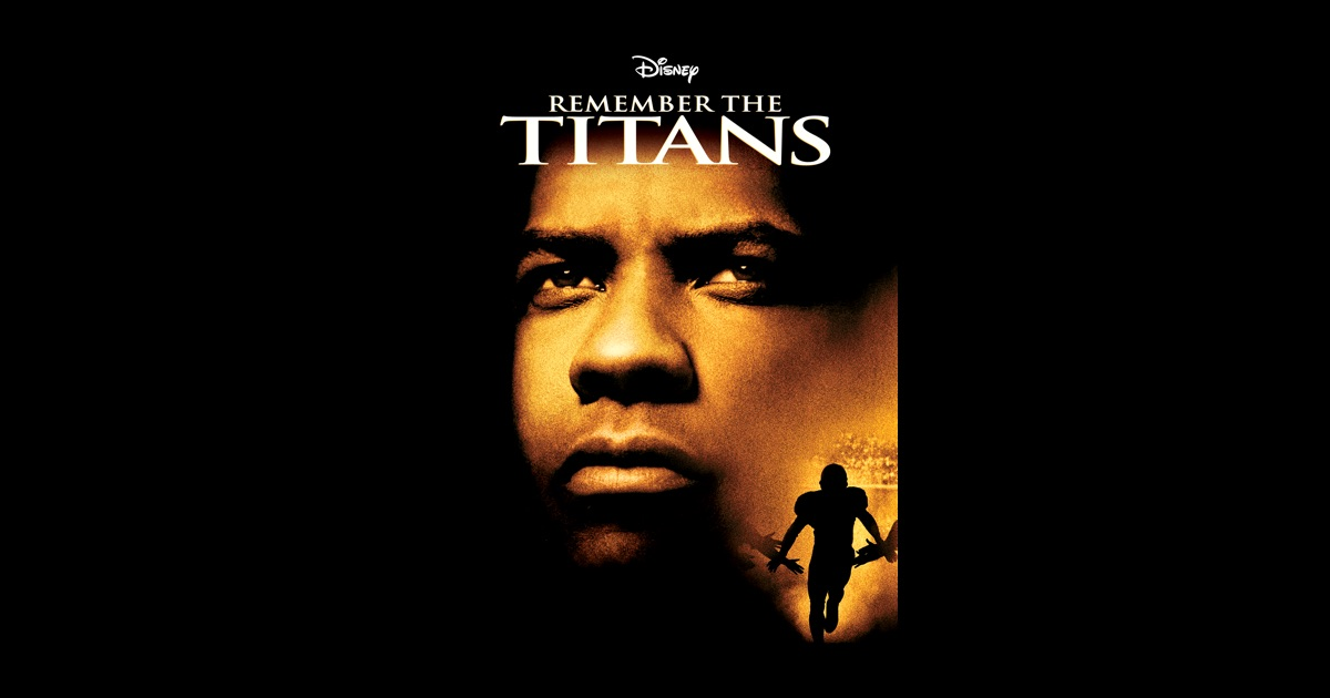 Remember the Titans 2000  Rotten Tomatoes