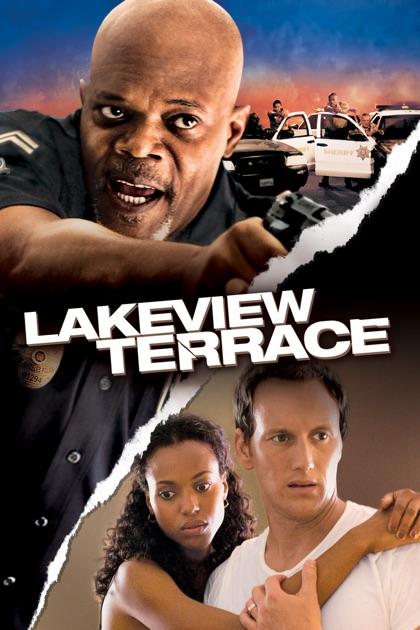 Lakeview terrace on itunes for Movies at the terrace
