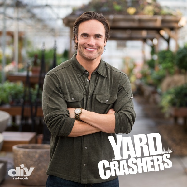 Watch Yard Crashers Season 11 Episode 3: Shady Oasis